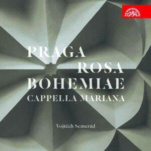 Praga Rosa Bohemiae - Cappella Mariana