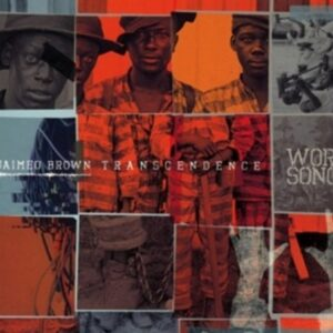 Work Songs - Jaimeo Brown Transcendence