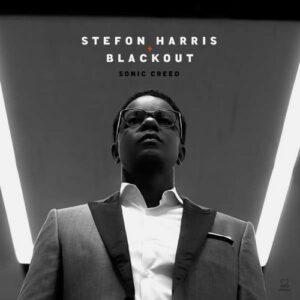Sonic Creed - Stefon Harris