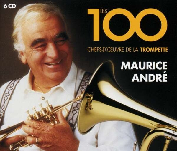 Les 100 Chefs d'Oeuvres de la Trompette - Maurice André