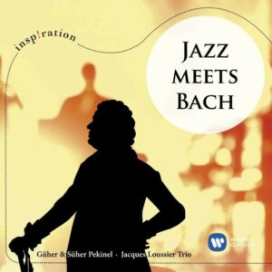 Jazz Meets Bach - Güher & Süher Pekinel