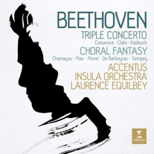Beethoven: Choral Fantasy, Triple Concerto - Laurence Equilbey