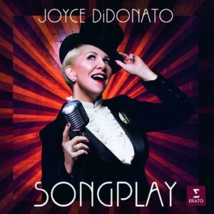 Songplay - Joyce DiDonato