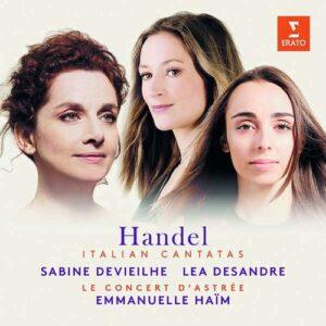 Handel: Italian Cantatas - Sabine Devieilhe