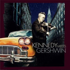 Kennedy Meets Gershwin - Nigel Kennedy
