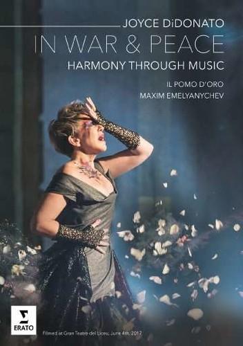 In War & Peace, Harmony Through Music - Joyce DiDonato