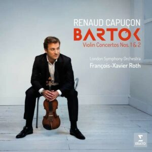 Bartok: Violin Concertos Nos. 1 & 2 - Renaud Capuçon