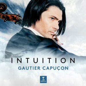 Intuition - Gautier Capuçon