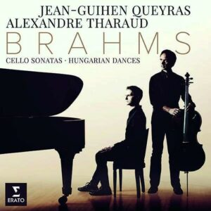 Brahms: Cello Sonata & Hungarian Dances - Jean-Guihen Queyras