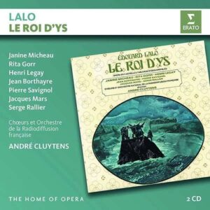 Lalo: Le Roi D'Ys - Andre Cluytens