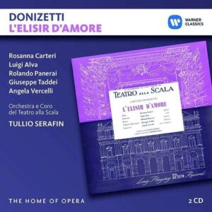 Donizetti: L'Elisir D'Amore - Tullio Serafin