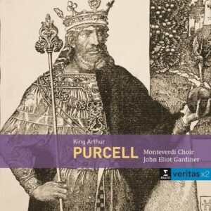 Purcell: King Arthur - John Eliot Gardiner