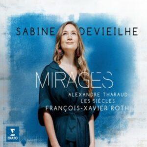 Mirages - Sabine Devieilhe