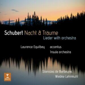 Schubert: Nacht Und Traume - Laurence Equilbey