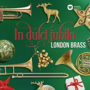 In Dulci Jubilo - London Brass
