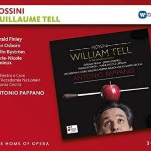 Rossini: Guillaume Tell - Antonio Pappano