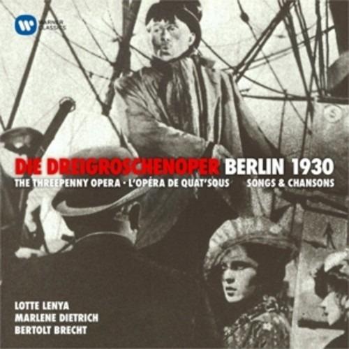 Weill: Dreigroschenoper & Berlin 1930 - Lotte Lenya