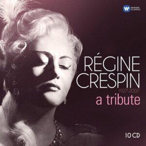 1927-2007, A Tribute - Régine Crespin