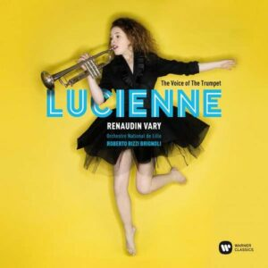 The Voice Of The Trumpet - Lucienne Renaudin Vary