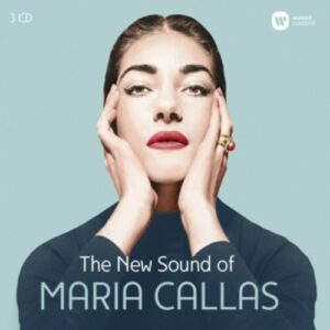 The New Sound Of Maria Callas