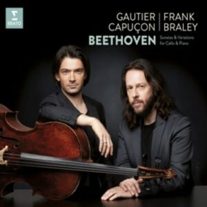 Beethoven: Sonatas And Variations - Gautier Capuçon & Frank Braley