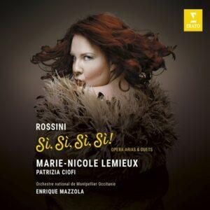 Rossini: Si Si Si Si - Marie-Nicole Lemieux