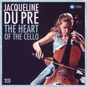 The Heart Of The Cello - Jacqueline du Pré