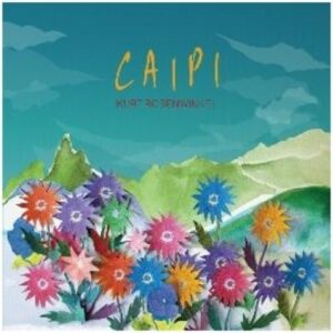 Caipi - Kurt Rosenwinkel