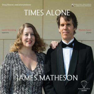 James Mattheson: Times Alone - Laura Strickling & Thomas Sauer
