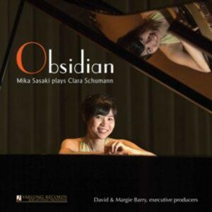 Clara Schumann / Brahms / Grafe: Obsidian - Mika Sasaki