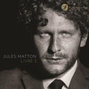 Jules Matton: Livre 1 - Yan Levionnois