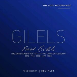 The Unreleased Recitals at the Concertgebouw 1975-1980 - Emil Gilels