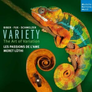 Biber / Schmelzer / Fux: Variety (The Art Of Variation) - Les Passions De L'Ame