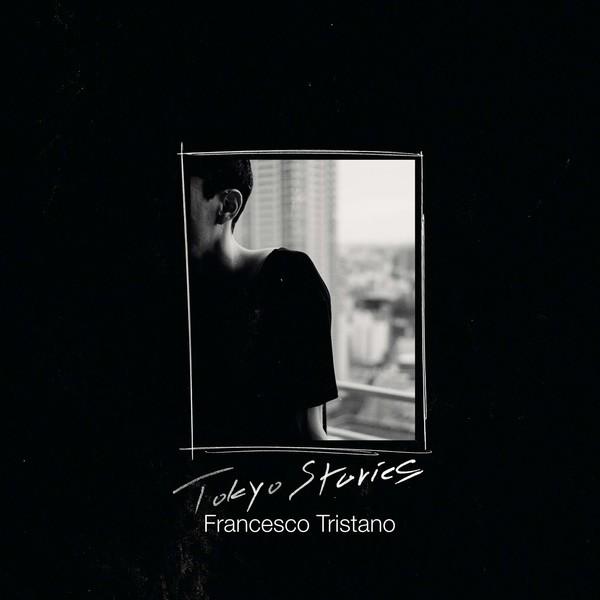 Tokyo Stories - Francesco Tristano