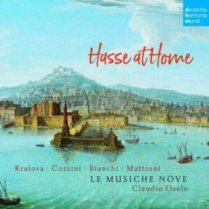 Johann Adolph Hasse: Hasse At Home, Cantatas - Le Musiche Nove