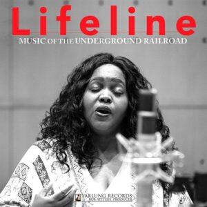 Music Of The Underground Railroad - Lifeline Quartet