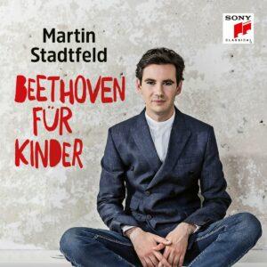 Beethoven Fur Kinder - Martin Stadtfeld