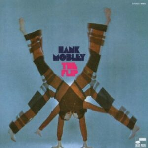 The Flip - Hank Mobley