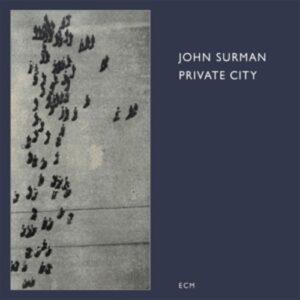 Private City - John Surman
