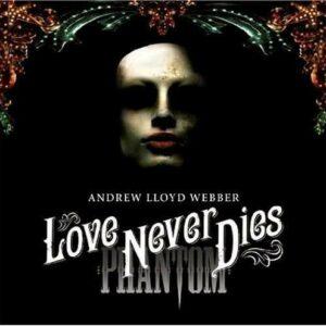 Love Never Dies (+Bonus DVD) - Andrew Lloyd Webber
