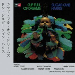 Cup Full Of Dreams - Sugar Cane Harris