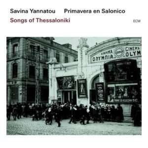 Songs From Thessaloniki - Yannatou