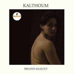 Kalthoum - Ibrahim Maalouf