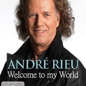Welcome To My World (Part Three) - Andre Rieu