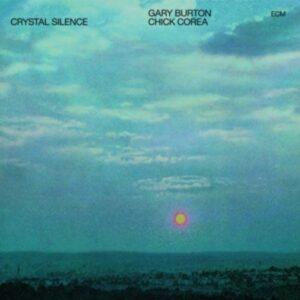 Crystal Silence (Vinyl) - Gary Burton & Chick Corea