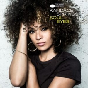 Soul Eyes - Kandace Springs