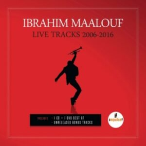 Live Tracks 2006-2016 - Ibrahim Maalouf