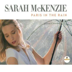 Paris In The Rain - Sarah McKenzie