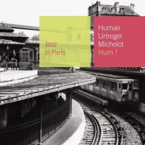 Hum! - Daniel Humair