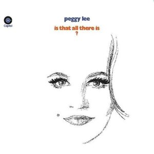 All That There Is - Peggy Lee